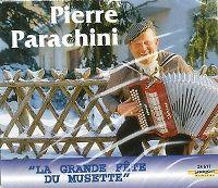 Cover Pierre Parachini - La grande fête du musette [2 CD]